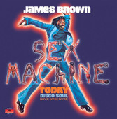 James Brown | Sex Machine Today