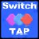 Switch Tap